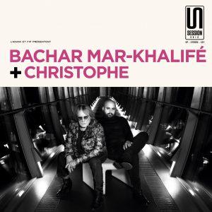 Pochette Bachar Mar-Khalifé et Christophe Session Unik 2018 © Radio France / Christophe Abramowitz