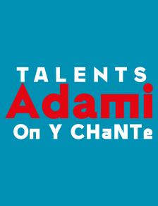 Talents Adami On Y Chante