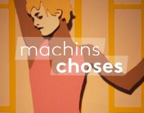image Machins choses saison 3 - Vanessa Paradis