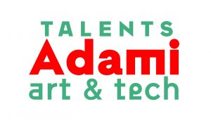 Talents Adami art et technologie